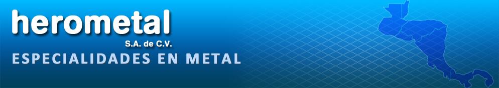 Especialidades en Metal